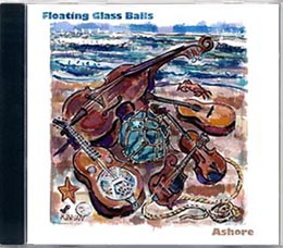 ASHORE - The Floating Glass Balls' 2005 CD release