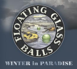 WINTER in PARADISE - The Floating Glass Balls' 2009 CD release