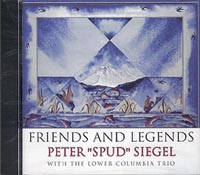 Friends and Legends, by Peter Siegel with the Lower Columbia Trio